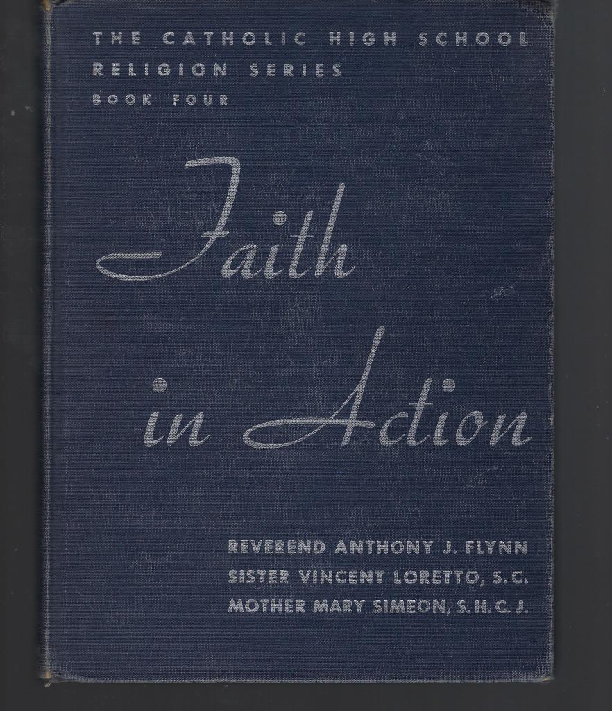 Image for Faith In Action Book 4 (Catholic High School Religion Series) 1946