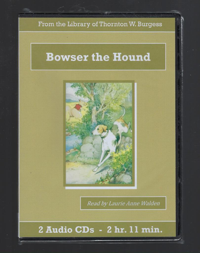 Bowser the Hound Thornton Burgess Audiobook CD Set, Thornton W. Burgess