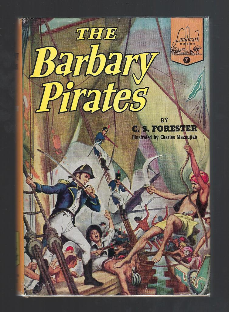 The Barbary Pirates Landmark HB/DJ C.S. Forester, C. S. Forester