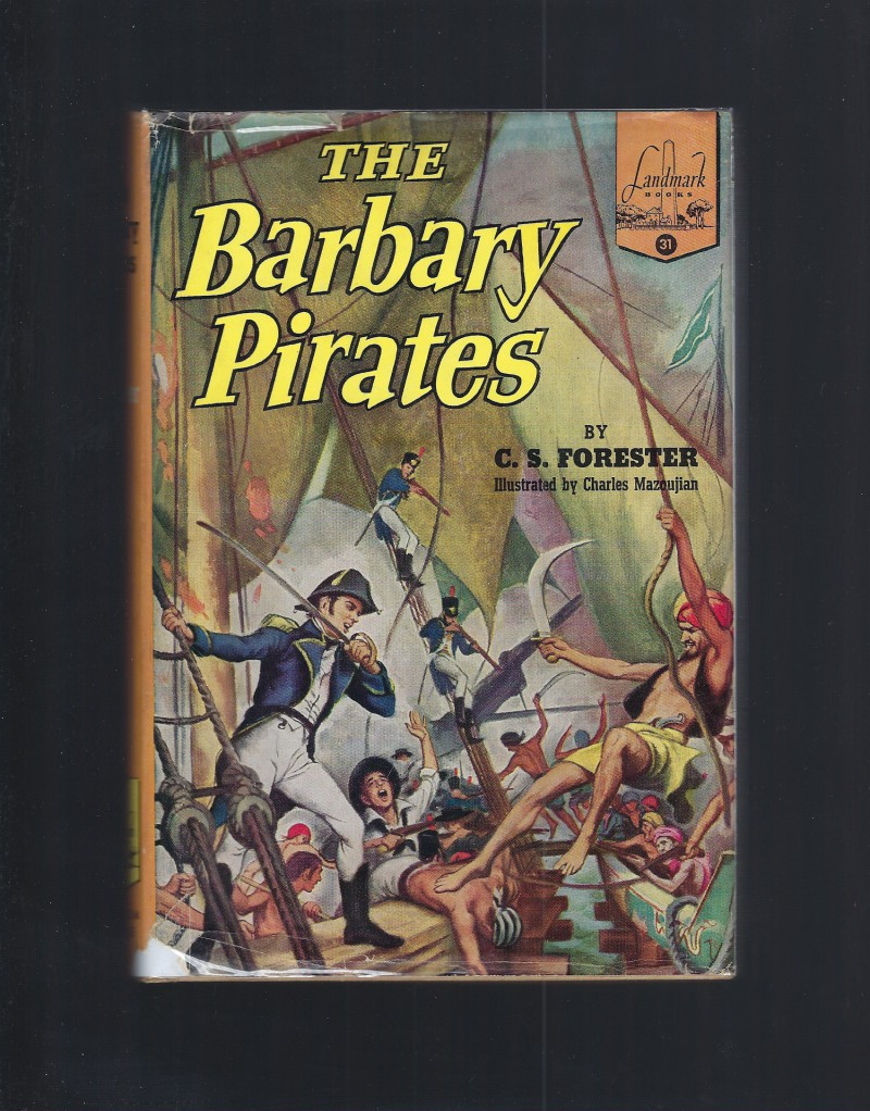 The Barbary PIrates #31 Landmark HB/DJ C.S. Forester
