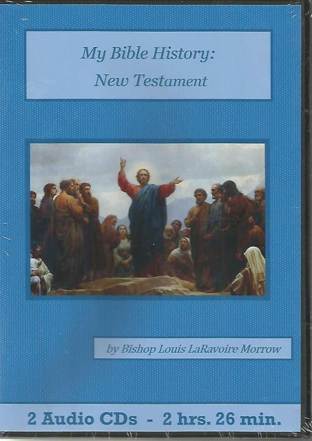 My Bible History Catholic Children's Audiobook CD Set: New Testament, Bishop Louis LaRavoire Morrow