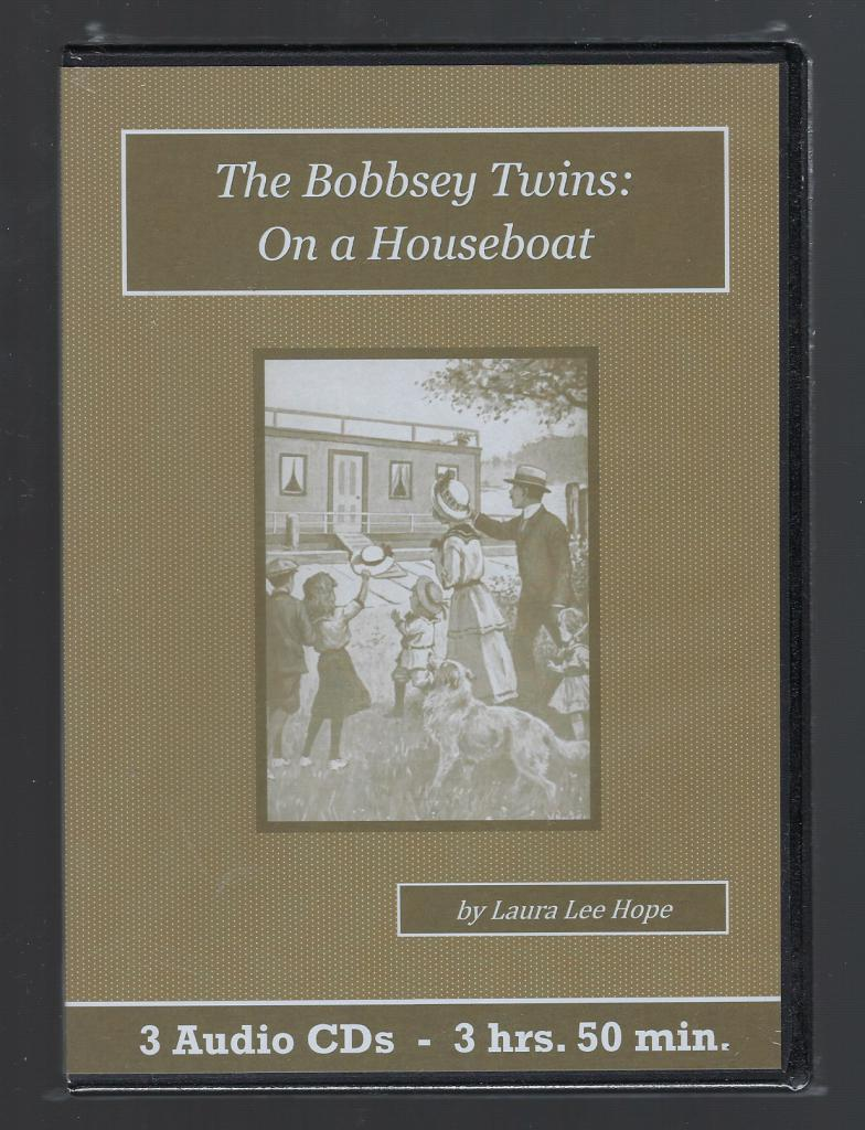 The Bobbsey Twins on a Houseboat Children's Audiobook CD Set, Laura Lee Hope