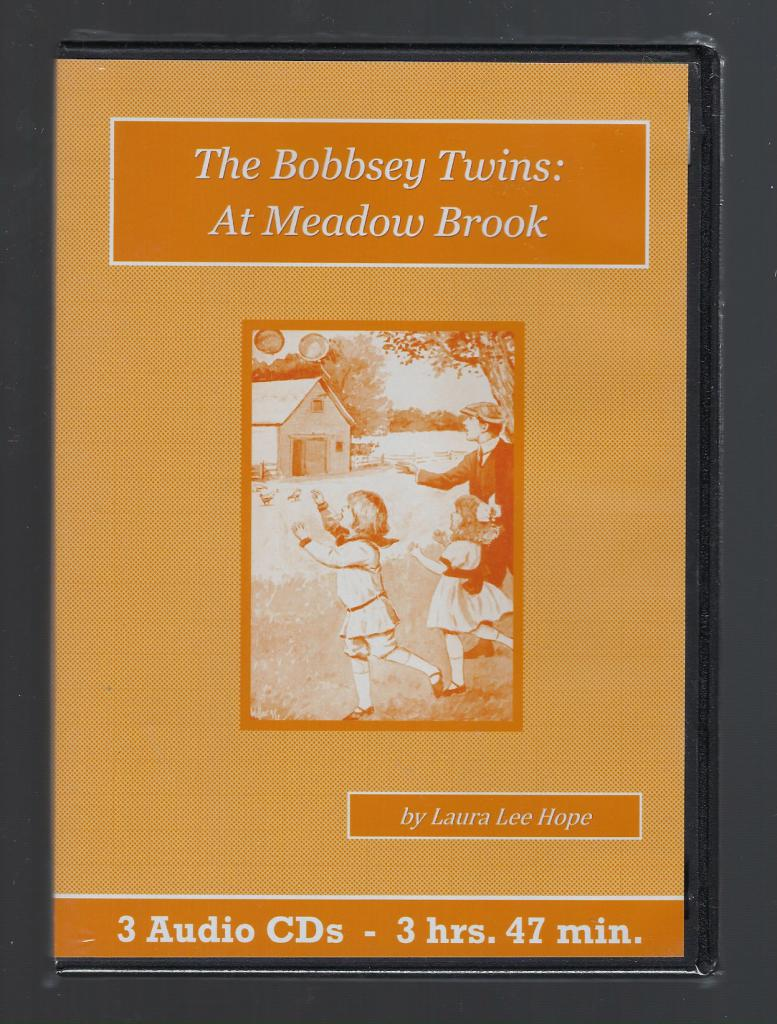 The Bobbsey Twins at Meadow Brook Children's Audiobook CD Set, Laura Lee Hope