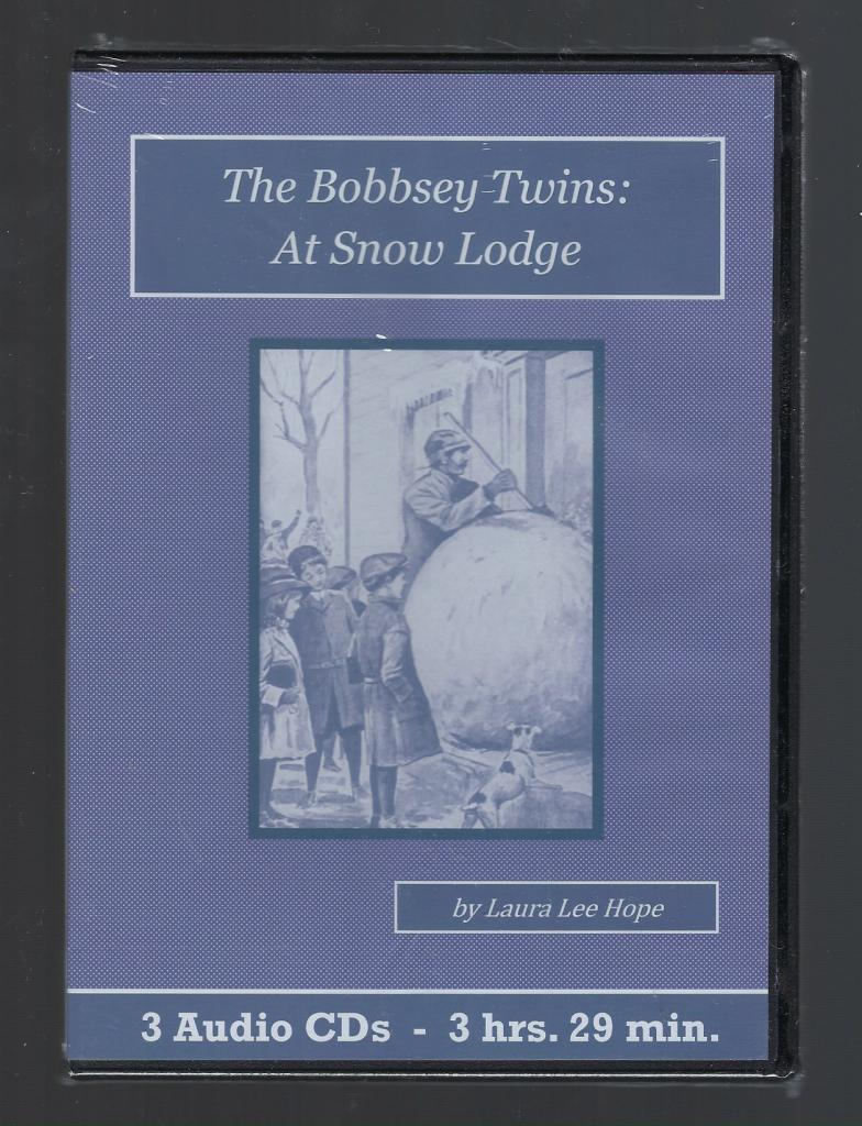 The Bobbsey Twins at Snow Lodge Children's Audiobook CD Set, Laura Lee Hope