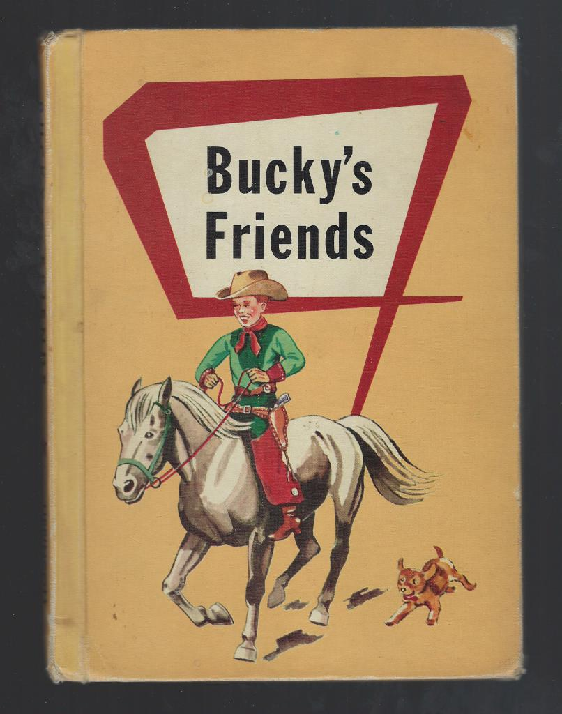 Bucky's Friends 1957 Vintage Reader, Reichert, Edwin C. And Dorothy Kendall Bracken; Illustrated by Gregory Orlof [Illustrator]
