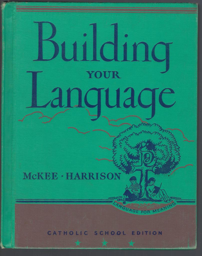 Image for Building Your Language (Language for Meaning) Catholic School Edition