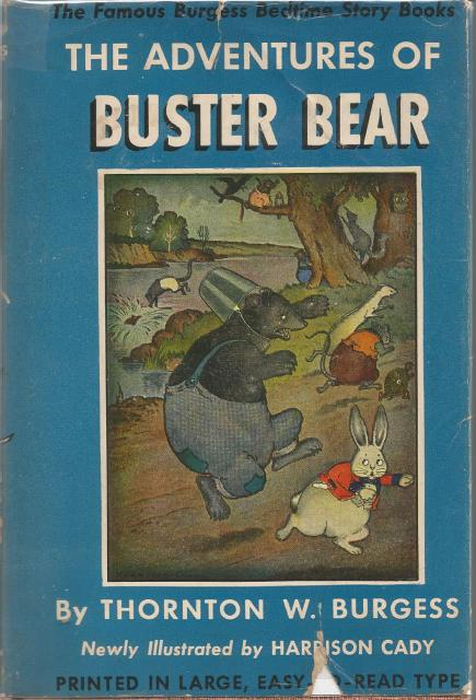 Adventures of Buster Bear #1 Thornton Burgess HB/DJ Famous Burgess Bedtime Story Books Series, Thornton W Burgess