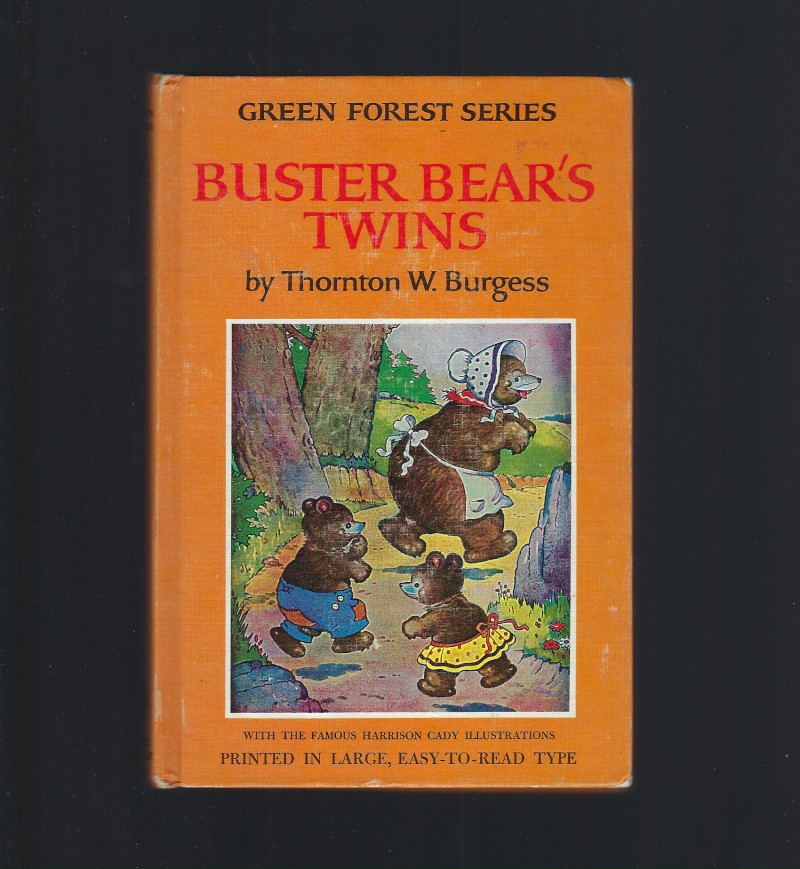 The Adventures of Buster Bear's Twins Thornton Burgess (Green Forest Series), Burgess, Thornton
