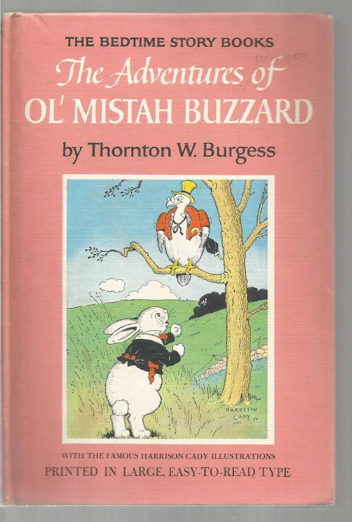 Adventures of Ol' Mistah Buzzard #20 Thornton Burgess Bedtime Story Books, Thornton W. Burgess