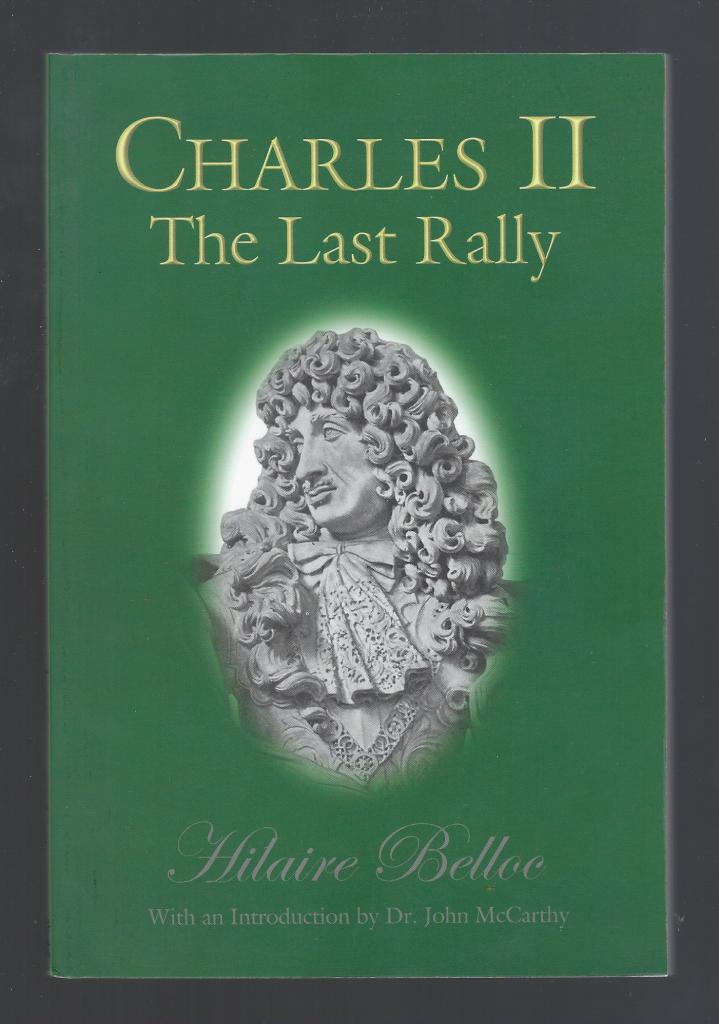 Image for Charles II The Last Rally Hilaire Belloc