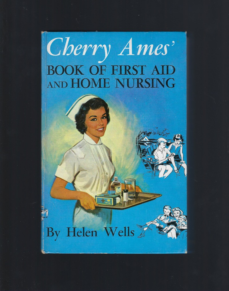Cherry Ames' Book of First Aid and Home Nursing 1959 PC Nice!, Helen Wells