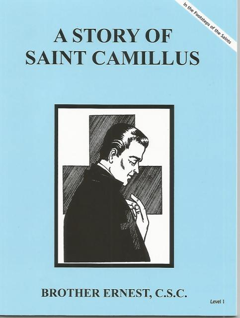 Image for A Story of Saint Camillus Dujarie Brother Ernest, C.S.C. (In the Footsteps of Saints)