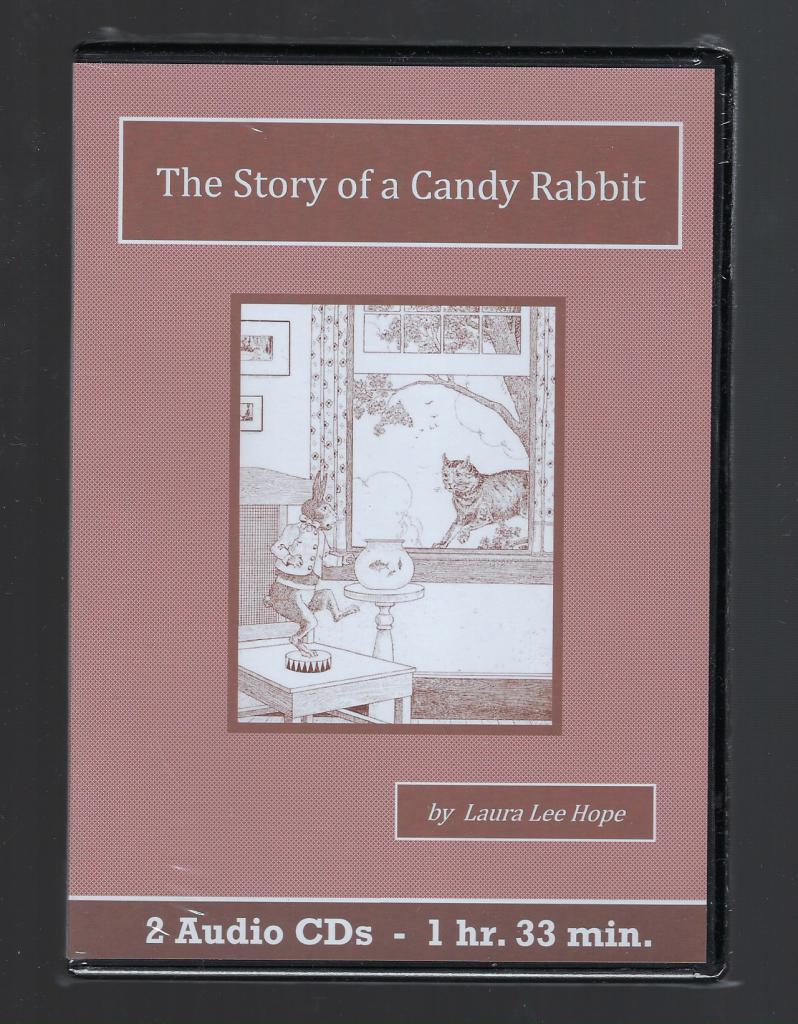 The Story of a Candy Rabbit Children's Audiobook CD Set, Laura Lee Hope