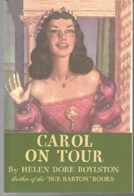 Carol on Tour (Carol Page Series Vol 4) Sue Barton, Helen Dore Boylston