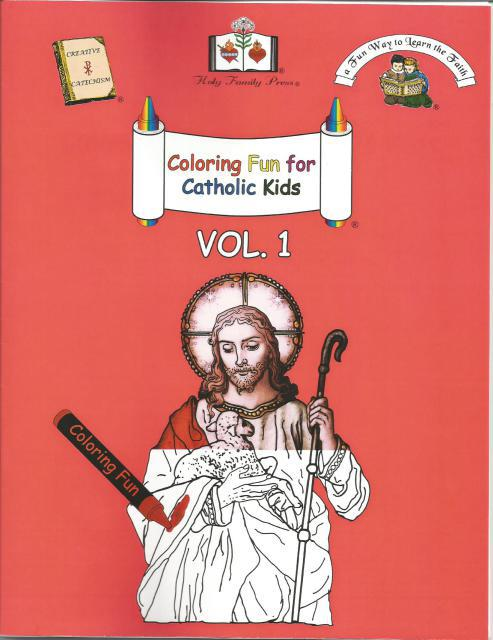 Coloring Fun for Catholic Kids Vol. 1, Editor-Holy Family Press