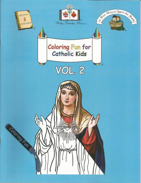 Coloring Fun For Catholic Kids Vol. 2, Editor-Holy Family Press