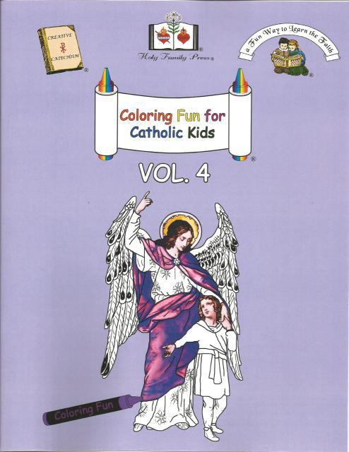 Coloring Fun for Catholic Kids Vol. 4, Editor-Holy Family Press