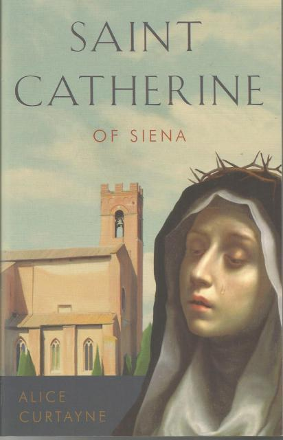 Saint Catherine of Siena, Curtayne, Alice