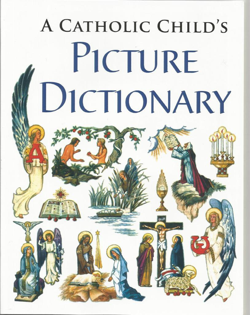Image for A Catholic Child's Picture Dictionary