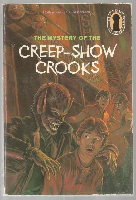 The Mystery of the Creep-Show Crooks #41 (3 Investigators), Robert Arthur