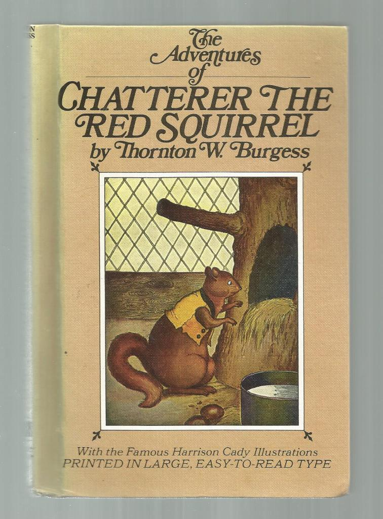 The Adventures of Chatterer the Red Squirrel w Burgess Museum Sticker, Burgess, Thornton W.