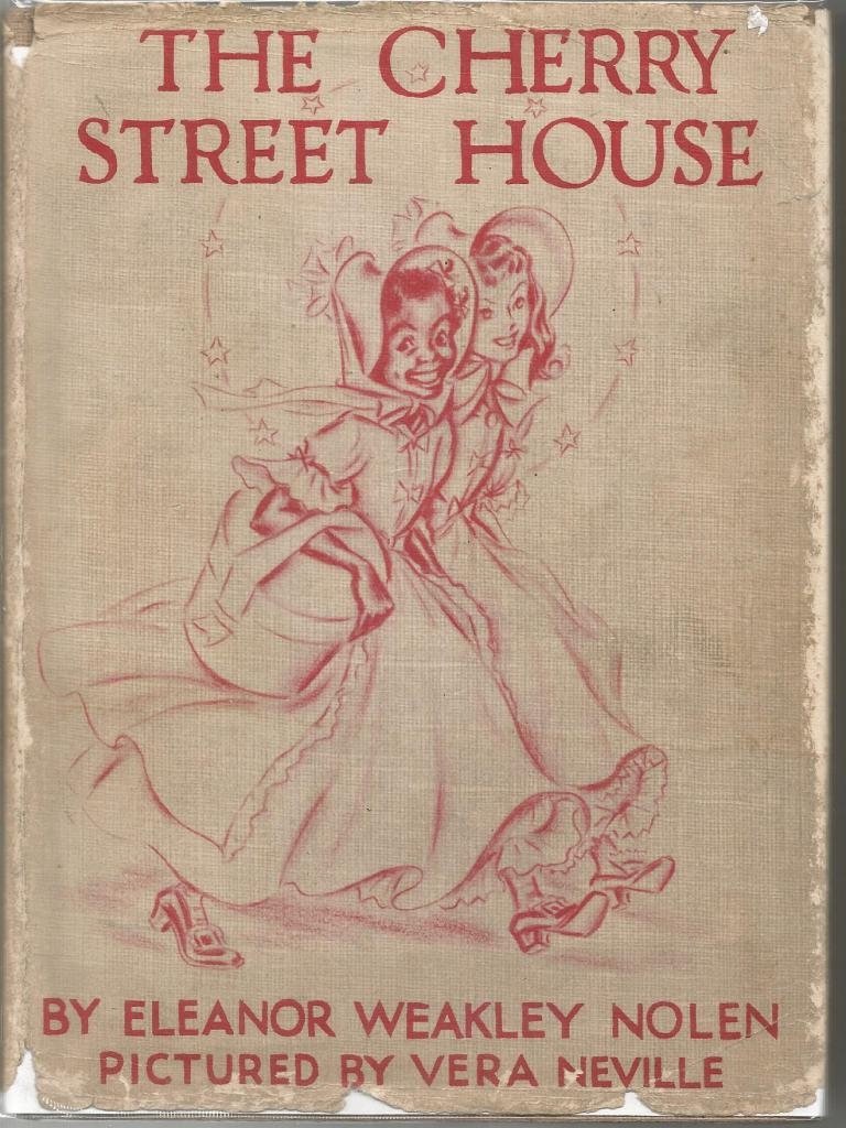 The Cherry Street House 1939 George Washington's Granddaughter Unique Book!, Eleanor Weakley Nolen