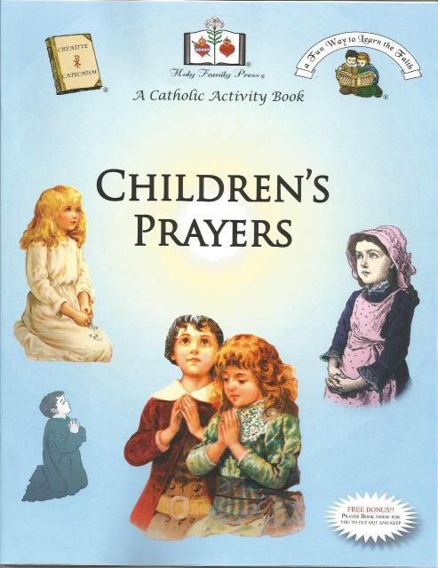Children's Prayers A Catholic Activity Book, Editor-Holy Family Press