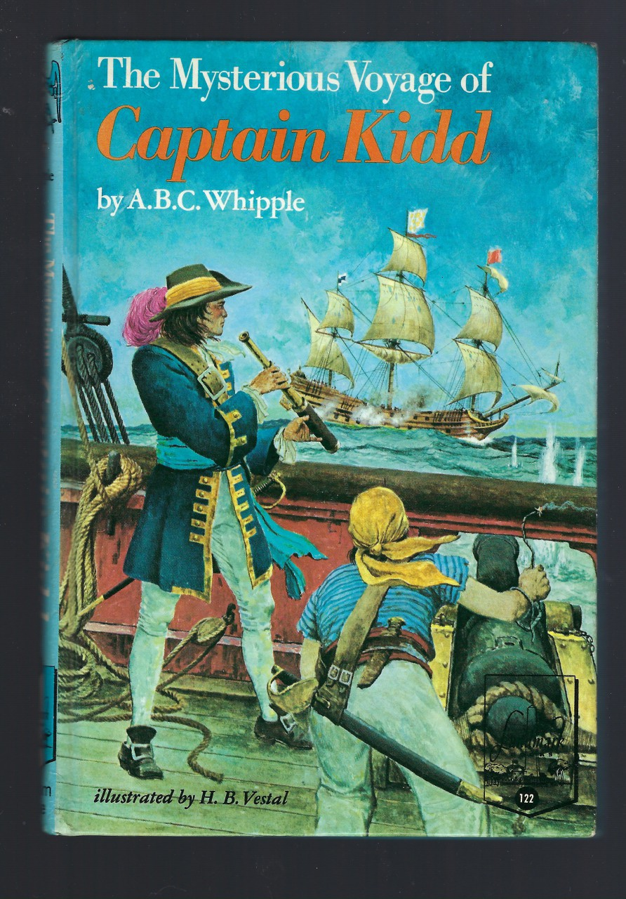 The Mysterious Voyage of Captain Kidd Landmark #122 Signed By Author LAST Book in Series!, A. B. C. Whipple; Vestal, Herman B. [Illustrator]