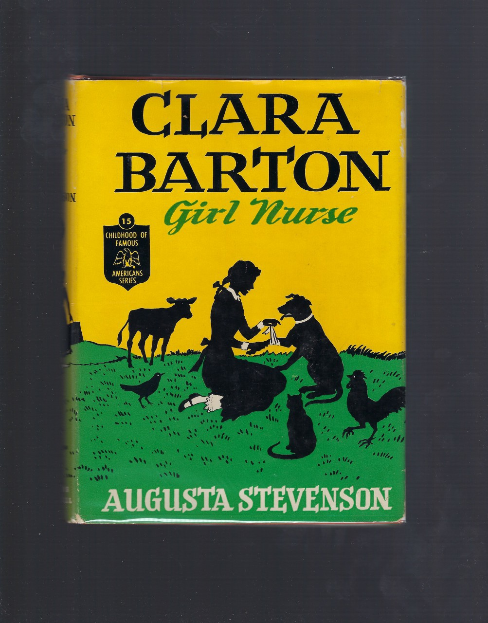 Clara Barton Girl Nurse #15 Childhood of Famous Americans HB/DJ, Augusta Stevenson;  Gray Morrow [Illustrator]