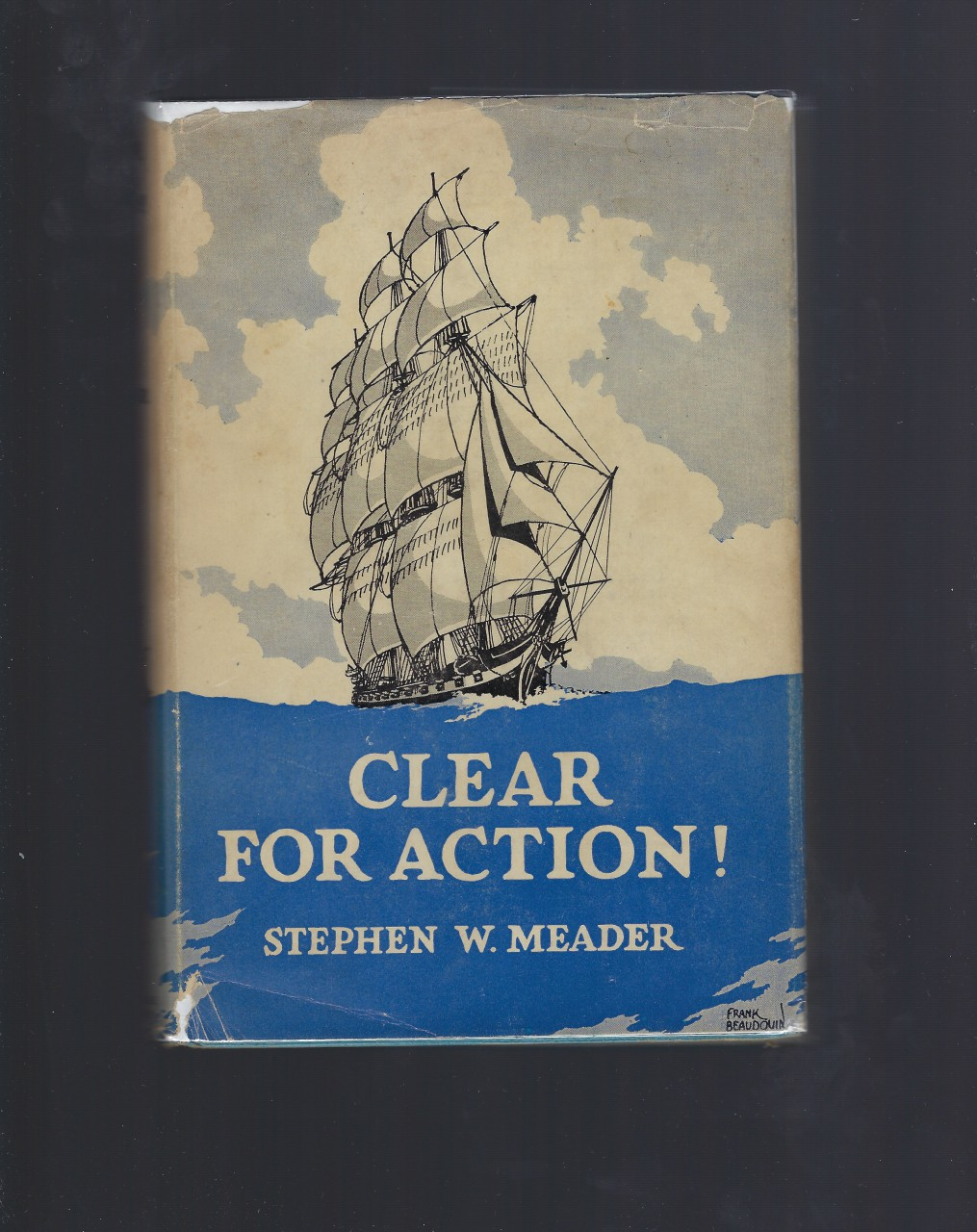Clear for Action by Stephen W. Meader HB/DJ, Stephen W. Meader