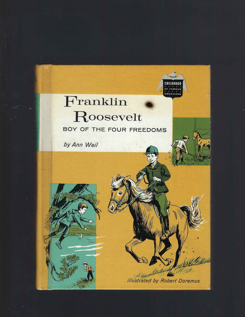 Image for Franklin Roosevelt Boy of the Four Freedoms (Childhood of Famous Americans) 1962 HB