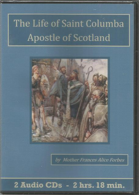 The Life of Saint Columba Apostle of Scotland Catholic Audiobook CD Set, Frances Alice Forbes