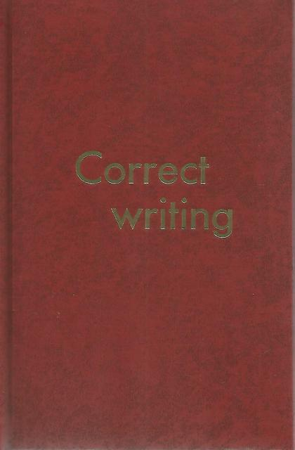Correct Writing New Hardcover, Michael P. Kammer
