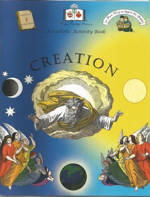 Creation A Catholic Activity Book, Editor-Holy Family Press