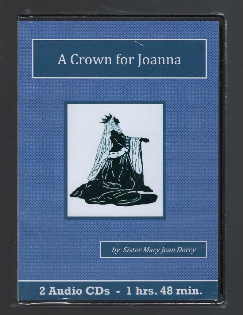 Image for A Crown for Joanna Catholic Childrens Audiobook CD Set Sister Mary Jean Dorcy