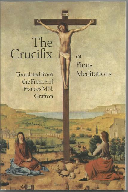 The Crucifix or Pious Meditations