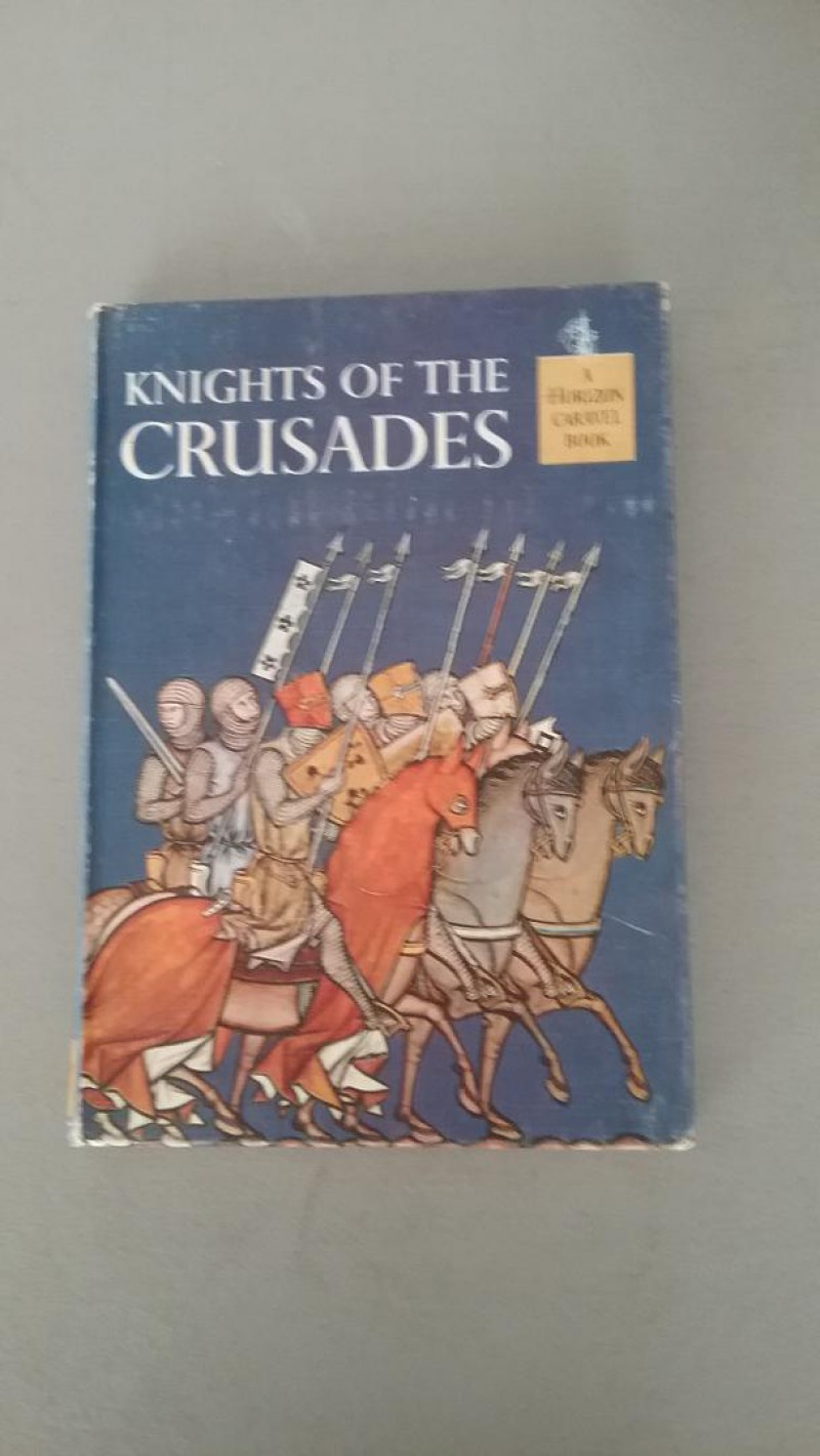 Image for Knights of the Crusades 1962 First Edition (Horizon Caravel Book)