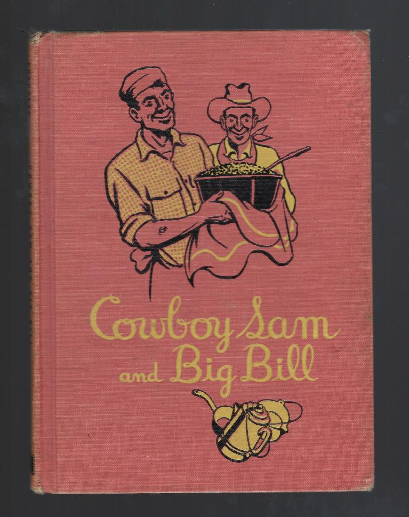 Cowboy Sam and Big Bill Vintage Reader 1960, Chandler, Edna Walker
