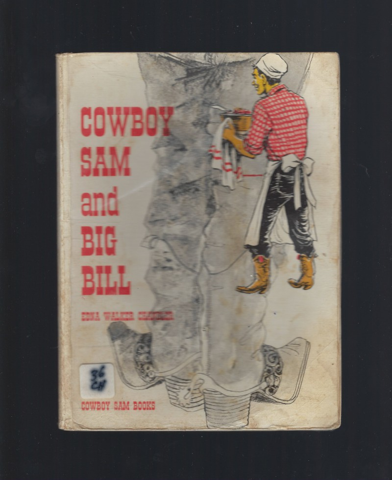 Cowboy Sam and Big Bill Reader Softcover from Australia, Edna Walker Chandler