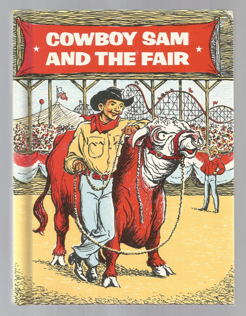 Cowboy Sam and the Fair 1974, Edna Walker Chandler; Jack Merryweather [Illustrator]