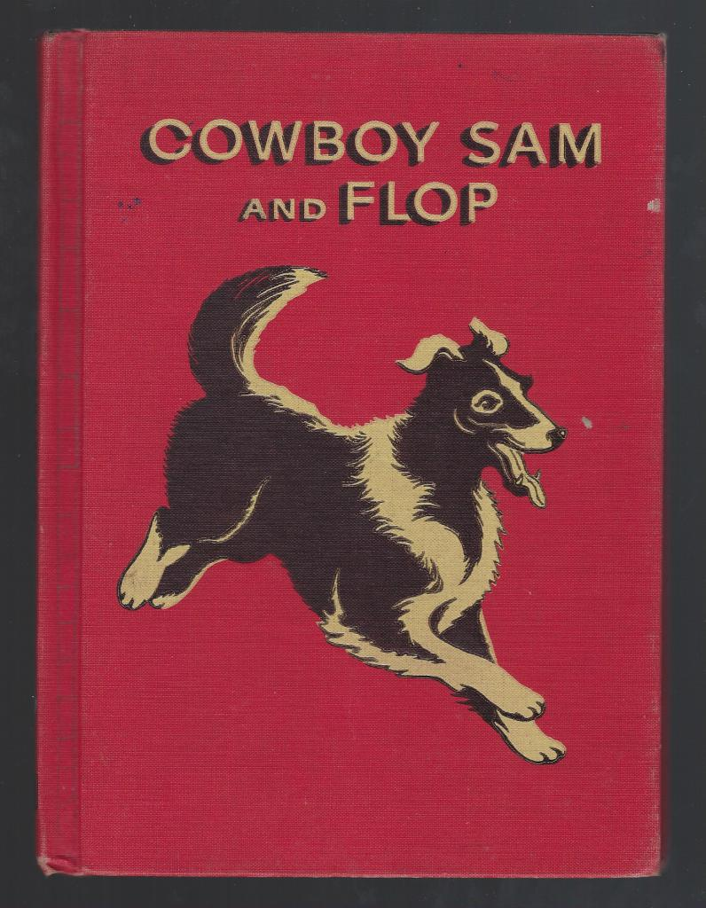 Cowboy Sam and Flop 1958 Reader, Edna Walker Chandler