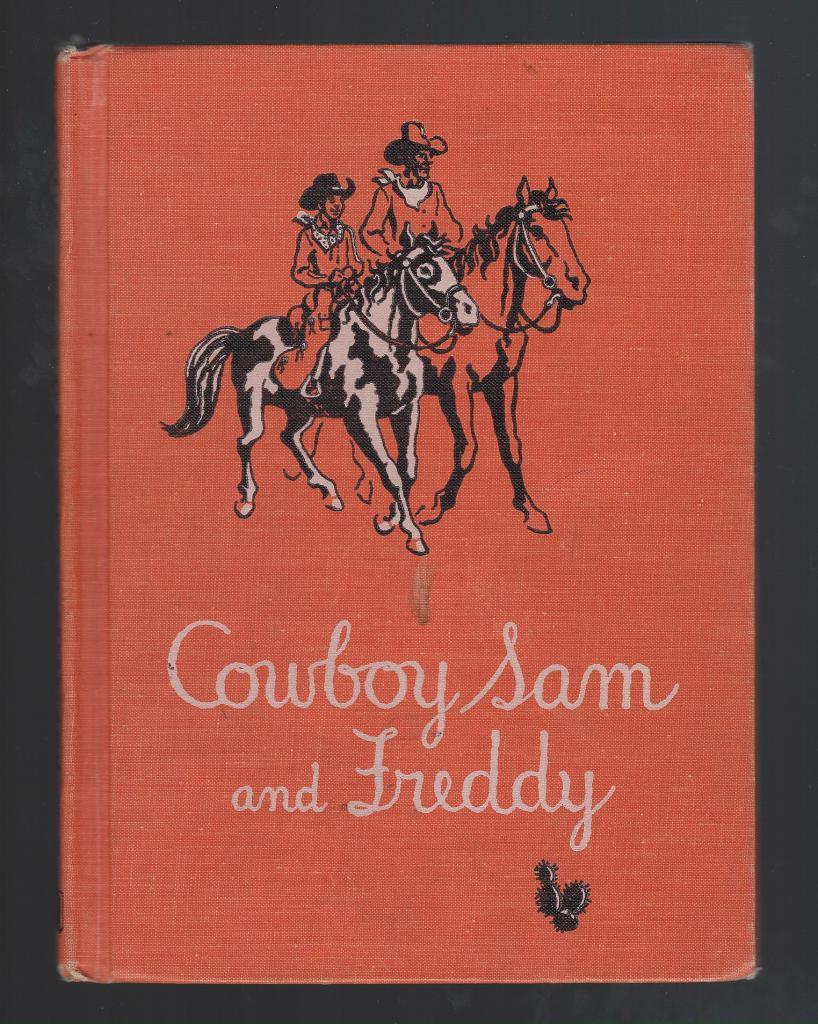 Cowboy Sam and Freddy 1962, Chandler, Edna Walker; Jack Merryweather [Illustrator]