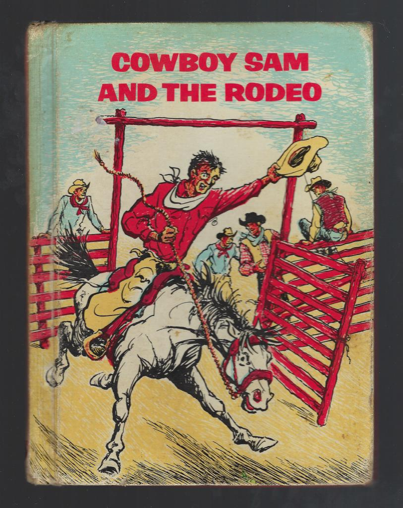 Cowboy Sam and the Rodeo Reader 1971, Edna Walker Chandler
