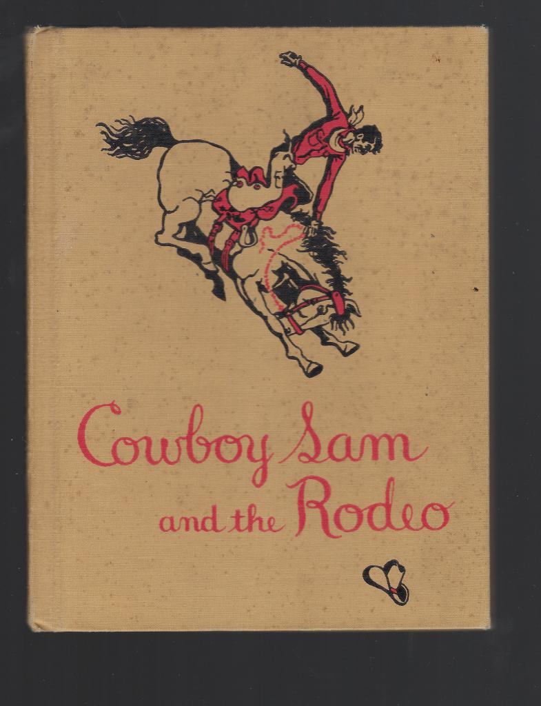Cowboy Sam and the Rodeo 1952 (Cowboy Sam)