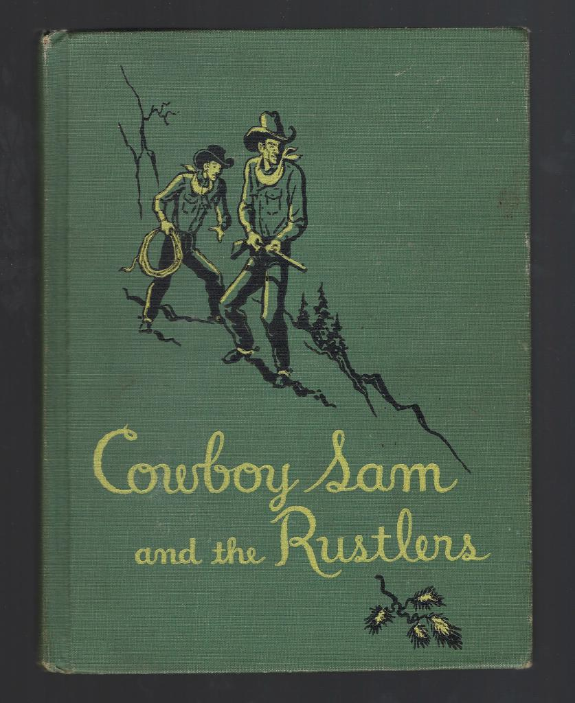 Cowboy Sam and the Rustlers Reader 1952, Chandler, Edna Walker