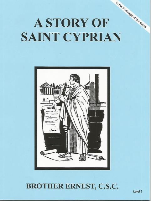 Image for A Story of Saint Cyprian Dujarie Brother Ernest, C.S.C. (In the Footsteps of the Saints)