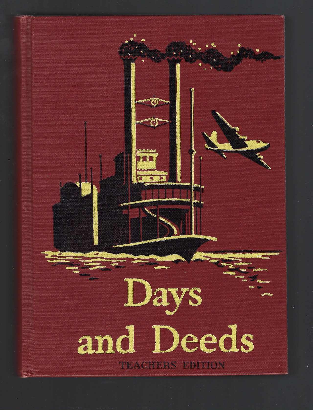Days and Deeds Basic Readers 5 Teachers Edition Dick and Jane Series, William S. Gray, etc.