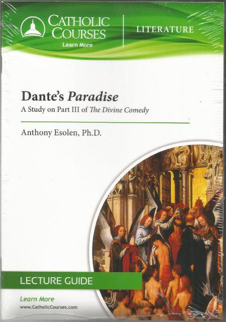 Dante's Paradise - DVD: A Study on Part III of The Divine Comedy, Esolen Ph.D., Anthony