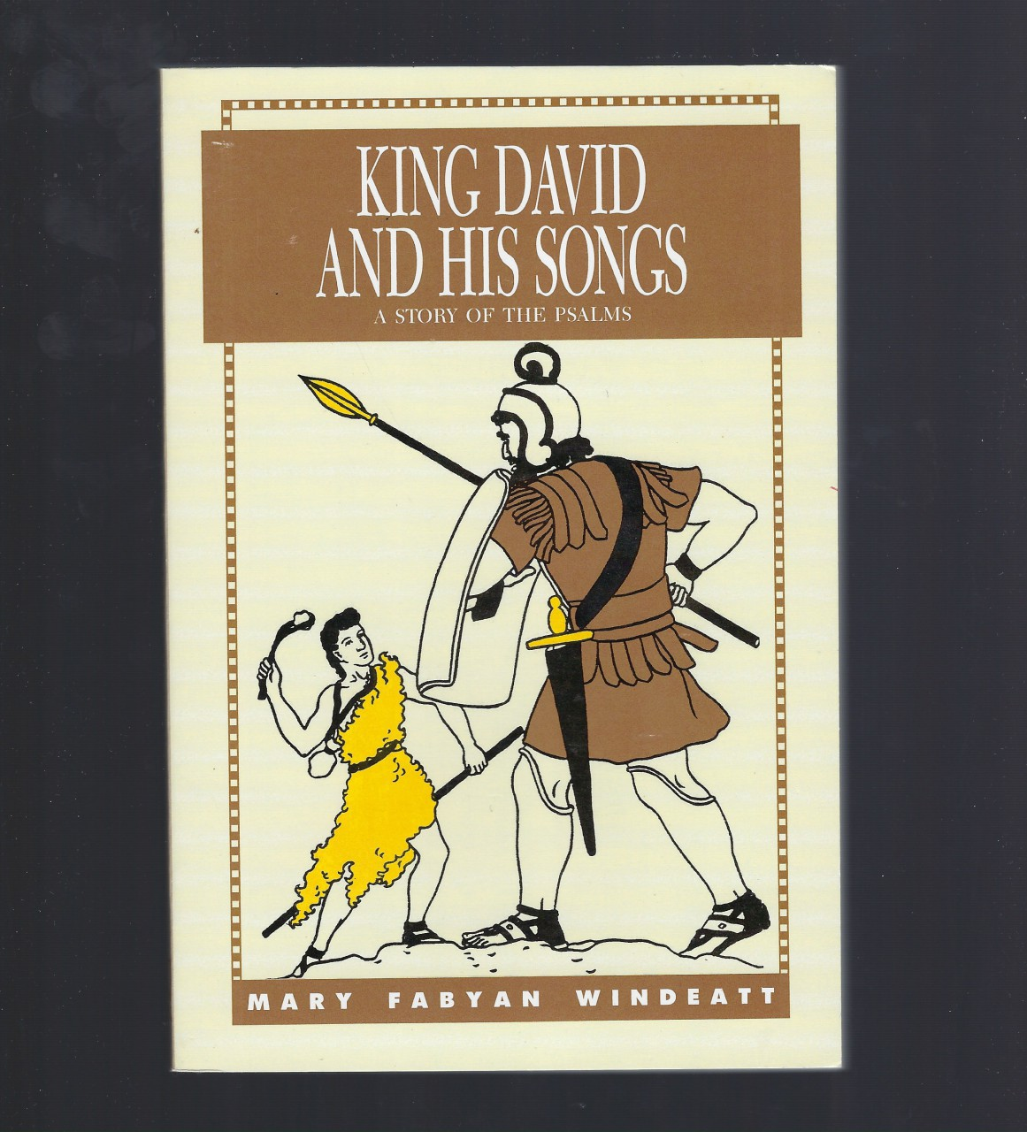 King David and His Songs A History of the Psalms Windeatt, Mary Fabyan Windeatt