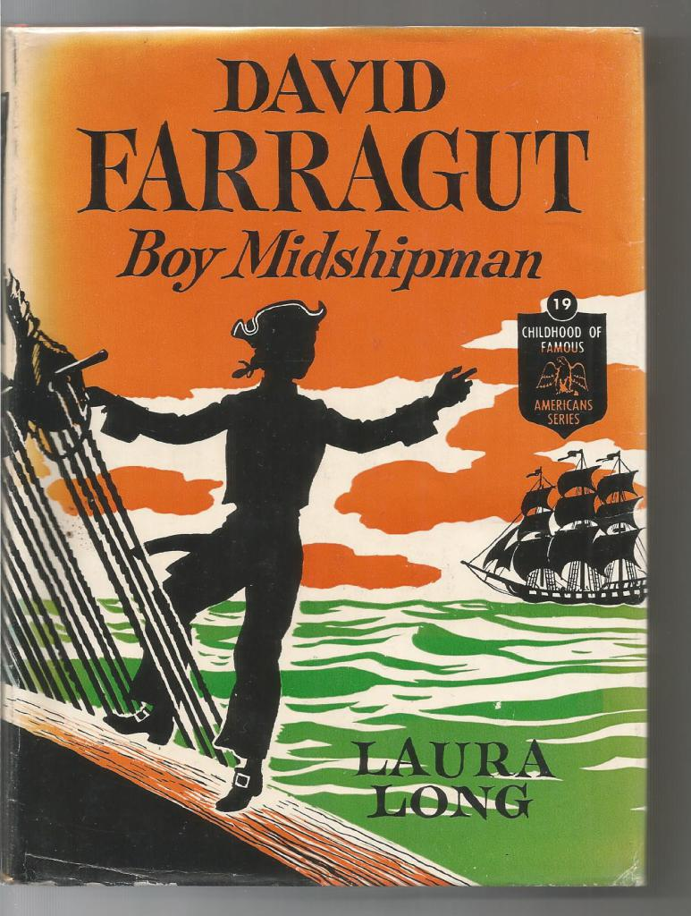Image for David Farragut Boy Midshipman (Childhood of Famous Americans) 1950 HB/DJ